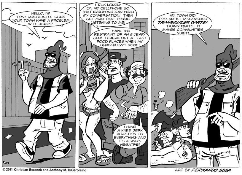 Tony Destructo:  A Quiet Community